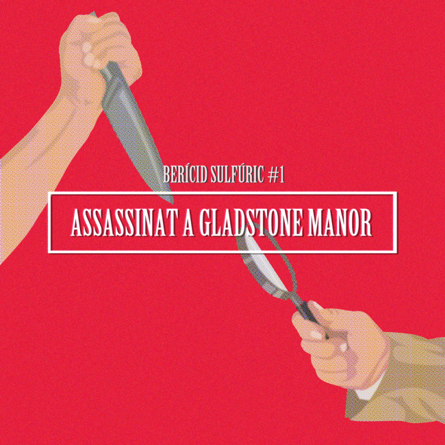 1 – Assassinat a Gladstone Manor