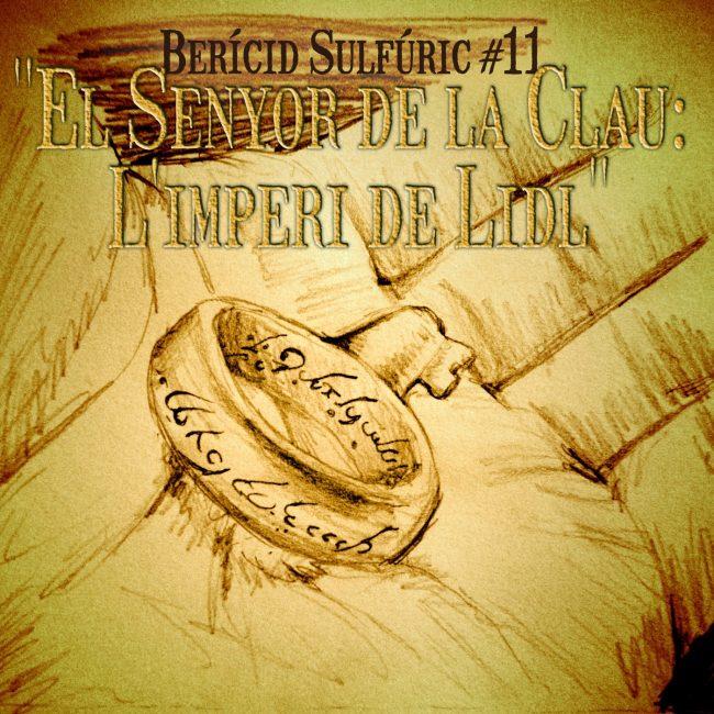 11 – El Senyor de la Clau; L'imperi de Lidl