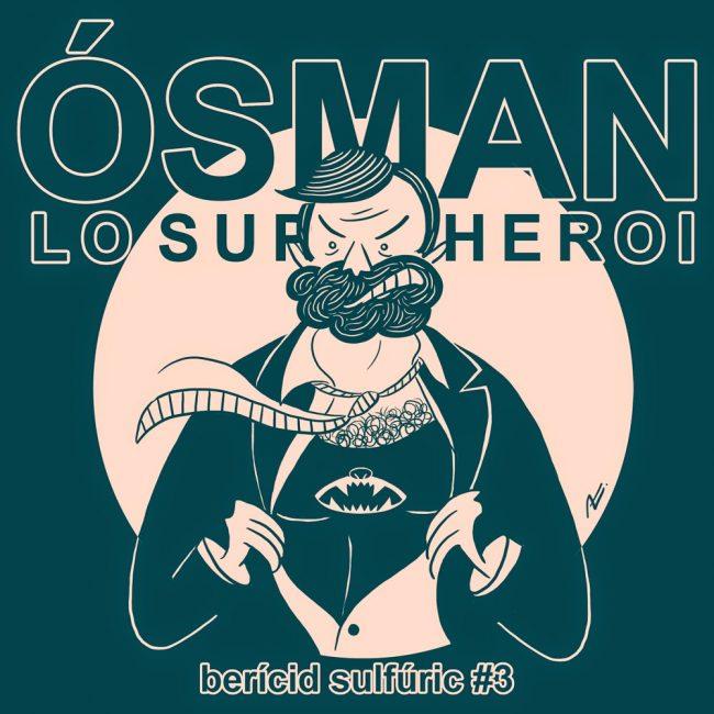 3 – Ósman, lo Superheroi