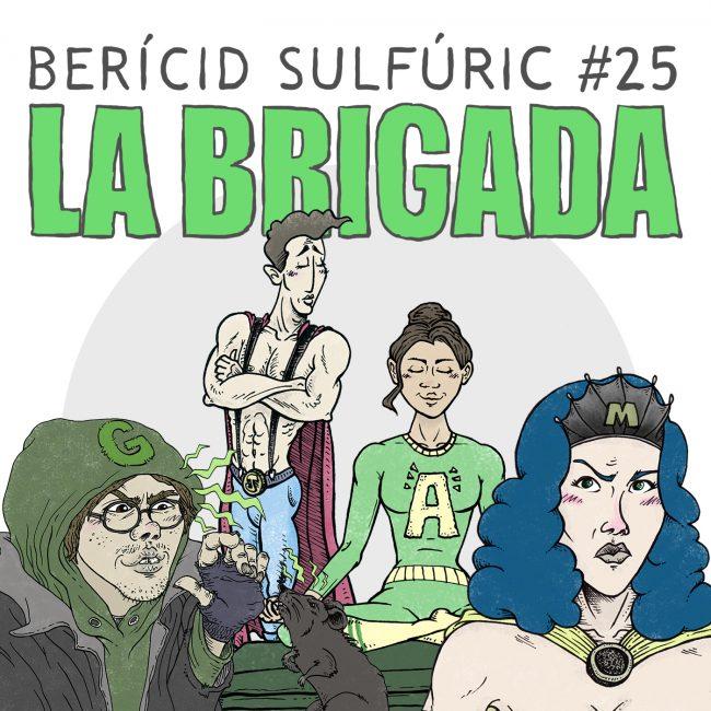 25 – La Brigada