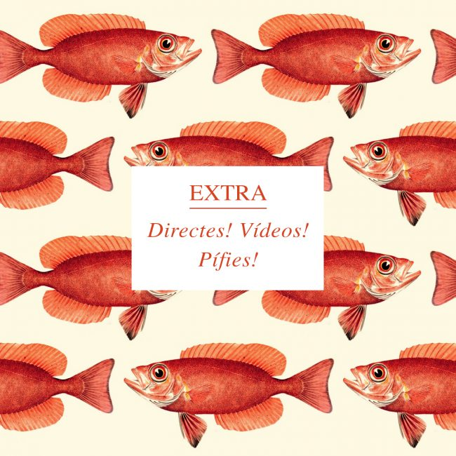 EXTRA – Directes! Vídeos! Pífies!