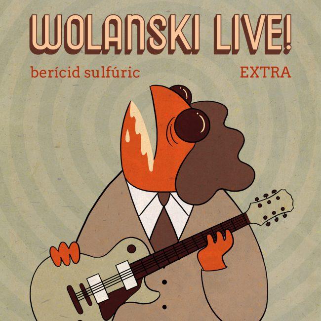 EXTRA – Wolanski Live!